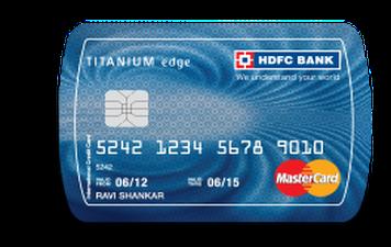 HDFC Titanium Edge Credit Card Details and Benefits